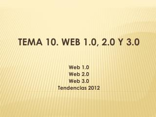 Tema 10. Web 1.0, 2.0 y 3.0