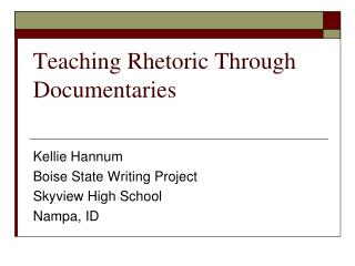 Teaching Rhetoric Through Documentaries
