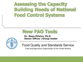 Assessing the Capacity Building Needs of National Food Control Systems          New FAO Tools