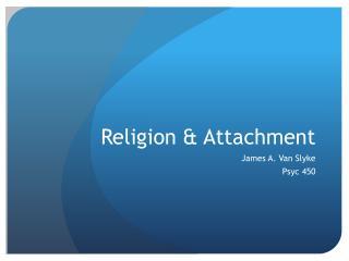 Religion & Attachment