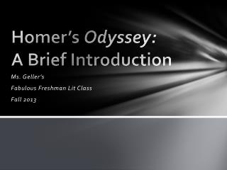 Homer's  Odyssey:  A Brief Introduction