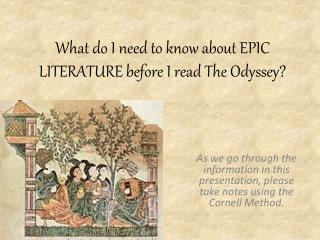 What do I need to know about EPIC LITERATURE before I read The Odyssey?