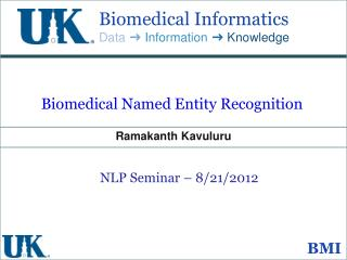 Biomedical Named Entity Recognition