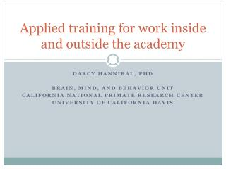 Applied training for work inside and outside the academy