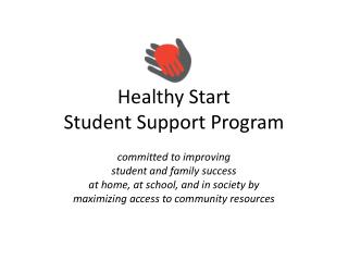 Healthy Start Student Support Program
