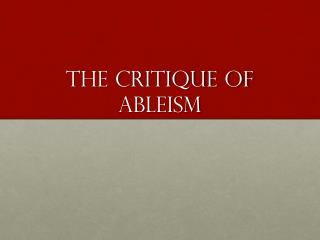 The Critique of  Ableism
