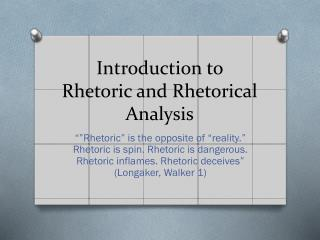 Introduction to Rhetoric and Rhetorical Analysis
