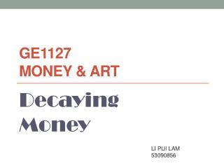 GE1127  Money & Art
