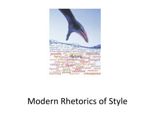 Modern  Rhetorics  of Style