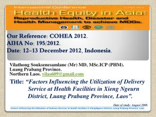 Our Reference: COHEA 2012. AIHA No: 195/2012. D ate: 12-13 December 2012, Indonesia.