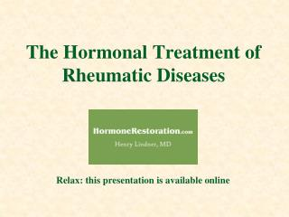 The Hormonal Treatment of Rheumatic Diseases