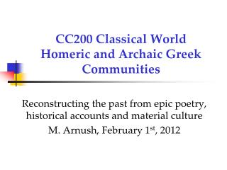 CC200 Classical World Homeric and Archaic Greek Communities