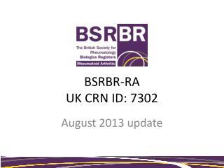BSRBR-RA UK CRN ID: 7302