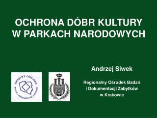 OCHRONA D BR KULTURY W PARKACH NARODOWYCH