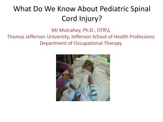 What Do We Know About Pediatric Spinal Cord Injury?