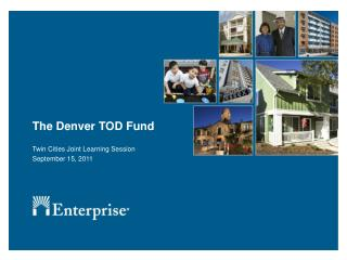 The Denver TOD Fund