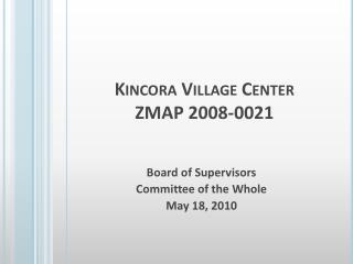 Kincora Village Center ZMAP 2008-0021