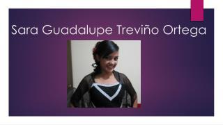 Sara Guadalupe Treviño Ortega