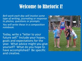 Welcome to Rhetoric I!