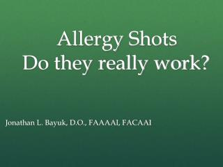 Allergy Shots  Do they really work?