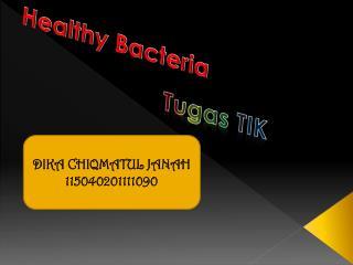 Healthy Bacteria