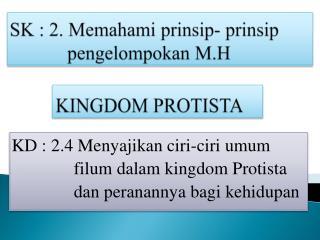 SK : 2. Memahami prinsip- prinsip              pengelompokan M.H