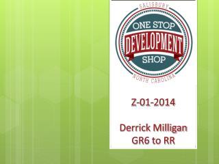Z-01-2014 Derrick Milligan GR6 to RR