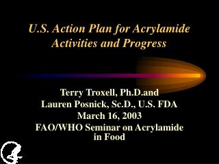 U.S. Action Plan for Acrylamide Activities and Progress