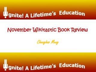 November Wikitastic Book Review