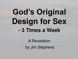 God's Original Design for Sex - 3 Times a Week