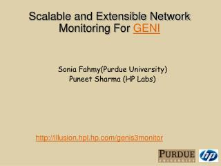 Scalable and Extensible Network  Monitoring For  GENI