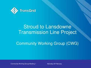 Stroud to Lansdowne Transmission Line Project  Community Working Group (CWG)