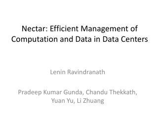 Nectar: Efficient Management of Computation and Data in Data Centers