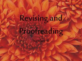 Revising and Proofreading