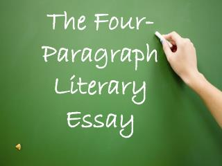 The Four-Paragraph Literary Essay