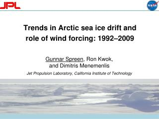 Trends  in Arctic sea ice drift and  role  of wind forcing: 1992– 2009