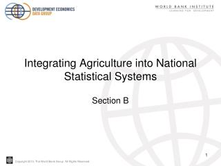 Integrating Agriculture into National Statistical Systems