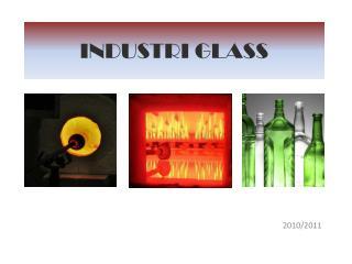 INDUSTRI GLASS