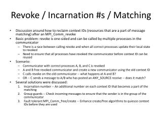 Revoke / Incarnation #s / Matching