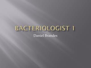 Bacteriologist 1