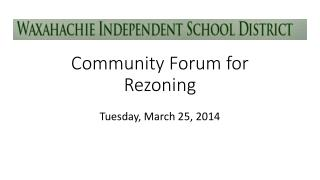 Community Forum for Rezoning