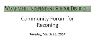 Community Forum for Rezoning