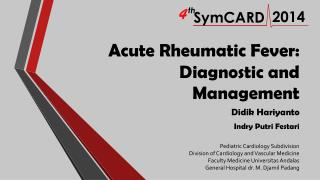 Acute Rheumatic  Fever: Diagnostic  and Management