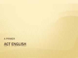 ACT ENGLISH
