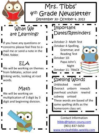 Mrs.  Tibbs � 4 th  Grade Newsletter September  30- October 4 ,  2013