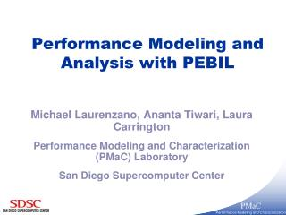 Performance Modeling and Analysis with PEBIL