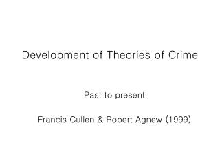 Development of Theories of Crime