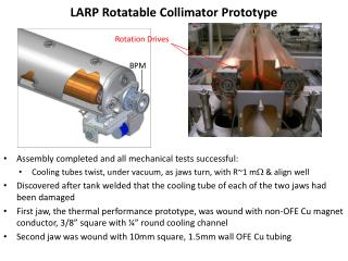 LARP Rotatable Collimator Prototype