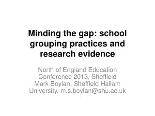 Minding the gap: school grouping practices and research evidence