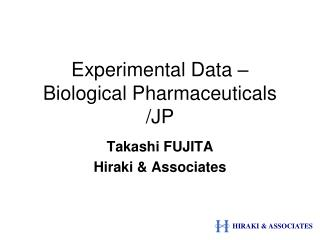Experimental Data – Biological Pharmaceuticals /JP